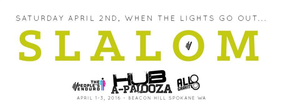 Hub-a-palooza 2016 – NIGHT SLALOM!  And online registration extension!!!