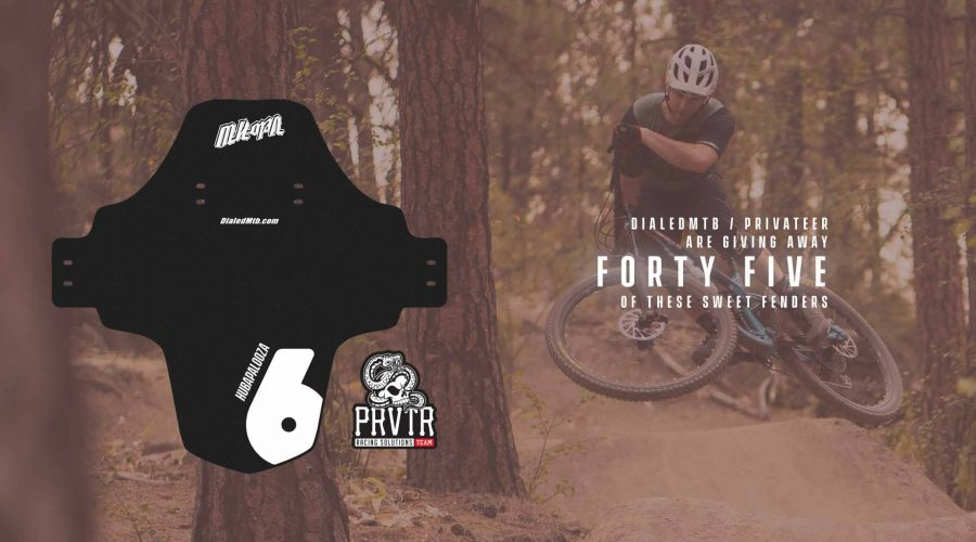Dialed MTB / Privateer Fenders for 45 lucky racers!