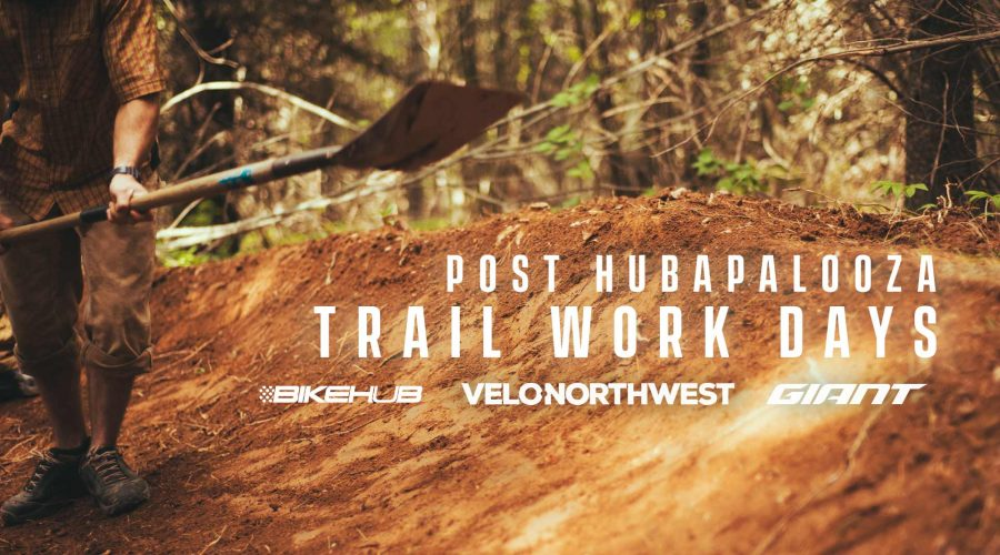 Post Hub-a-Palooza Trail Work Days